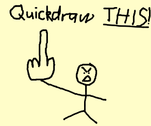 Quickdraw this huge middle finger.
