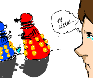 Daleks stole my cereal!