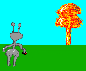 Alien with junk in the trunk sets off nuke