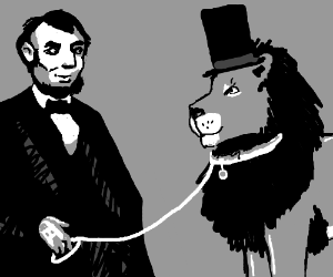 Abe Lincoln has a pet lion