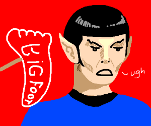 Spock thinks big foot candy is illogical