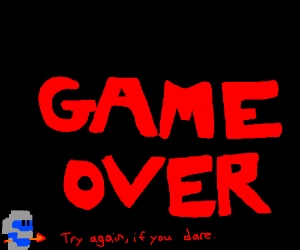 Potential 'Game Over' screen