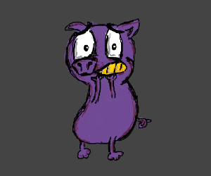 Courage the Cowardly... pig?