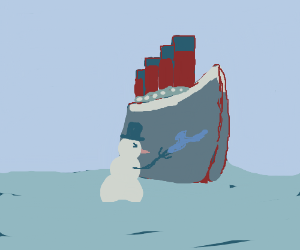 Frosty The Snowman sank the Titanic