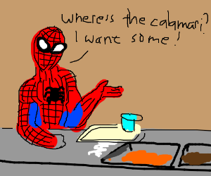 spiderman wants calimari in the buffet line