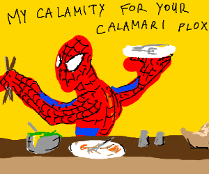 Spiderman asks for calamari at restaurant