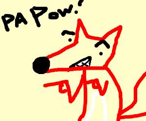 Anthro-fox says wa-pa-pa-pa-pa-pow!
