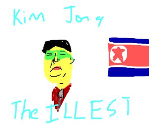Kim-Jong-The-illest.