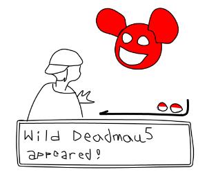A wild Deadmau5 appeared!