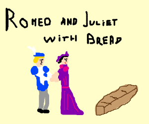 Shakespeare's most overrated play, now with bread
