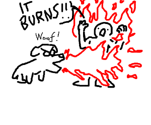 the DOG is spitting the FIRE OW it BURNS