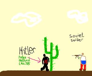 Hitler hides from soviet soldier behind cactus