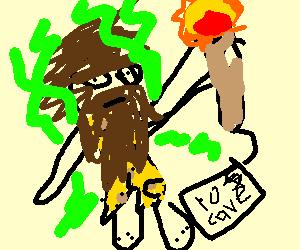 caveman sells flaming torch for ten cave bucks
