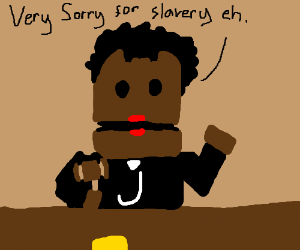 Canadian judge very sorry for slavery eh.