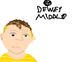 Dewey In the Middle