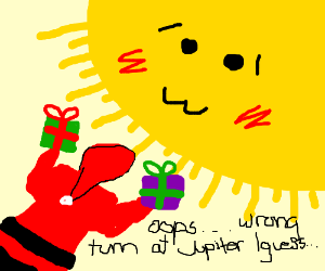 Santa gets lost and delivers to the sun