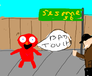 "Elmo saying ""bad touch""with pedo aproching him"
