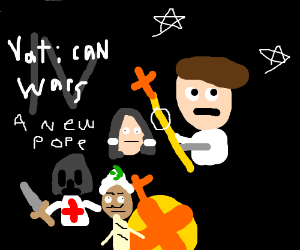 Vatican Wars Episode IV: A New Pope