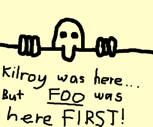 Foo was here1th, Kilroy 2th,AV 3th you are 4th
