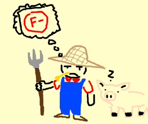 Farmer angrily thinks about math test grade