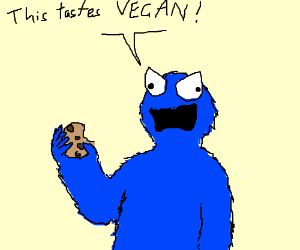 Cookie Monster is angry at vegan cookies.
