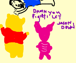 Pooh blames Piglet for taping Jason to ceiling