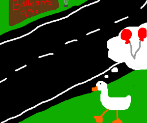 Why'd a duck cross the road? 2 99c balloons