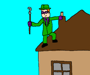 The Riddler on the Roof