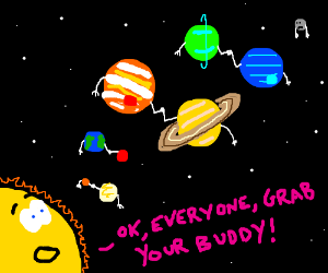 Solar system buddies.