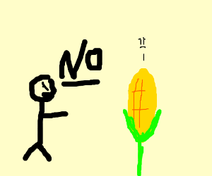 Just say no to corn