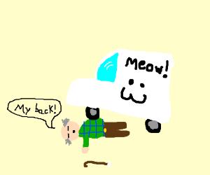 Grampa got run over by a meow truck
