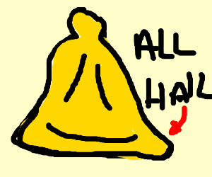 All hail the bell!