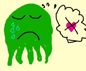 Cthulhu sad that noone loves him