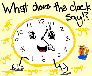 What does the clock said?