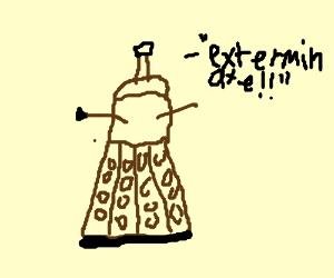 "Dalek ""must exterminate!!!"""