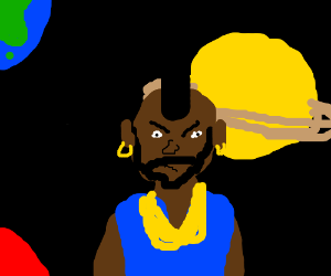 Mr. T pities the entire universe