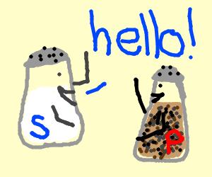 Salt says hello to pepper