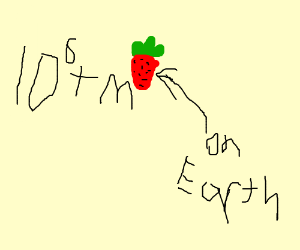 10tothe6th m strawberry on earth
