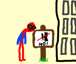 Spiderman is not allowed to climb buildings