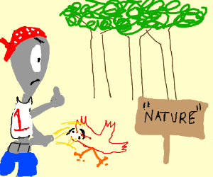 Ghetto alien does not like nature.