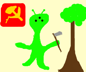 Meanwhile in Russia, an alien cuts down a tree