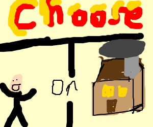 CHOSE! do you want this person or this house?