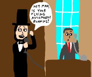 Abe Lincoln Prank Calls the Future