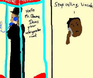 Lincoln prank calls Obama