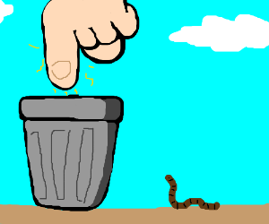 worm watches god touch garbage can