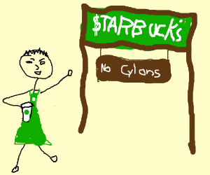 Starbuck says: Absolutely no CYLONS allowed.