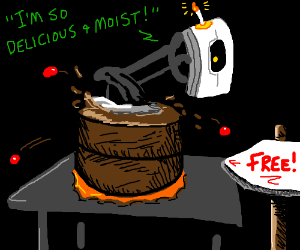 Glados is free, its so delicious and moist!