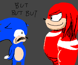 Sonic jealous of knuckles bulging ripplyness