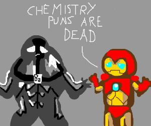 Chemistry puns are dead. Barium.