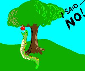 Serpent wants to eat forbidden fruit